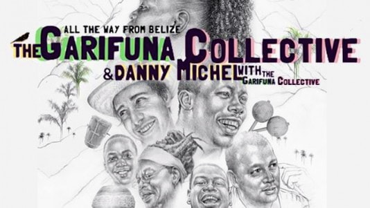 The Garifuna Collective & Danny Michel