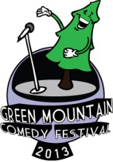 Green Mountain Comedy Festival: May 22