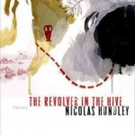 Review of <em>The Revolver in the Hive</em> by Nicolas Hundley