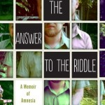 Review of <em>The Answer to the Riddle Is Me: A Memoir of Amnesia</em> by David Stuart MacLean