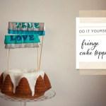 DIY fringe cake topper