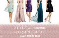 Style Your Bridesmaids to Complement Your Wedding Dress