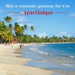 Win a Trip for 2 to Martinique