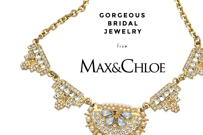Gorgeous Bridal Jewelry from Max & Chloe