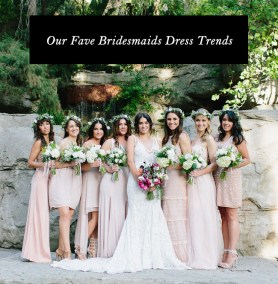 fave bridesmaids dress trends