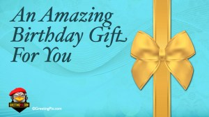 #65 An Amazing Birthday Gift For You.001