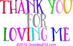GreetingPIX.com_Word Pictures_Thank You For Loving Me