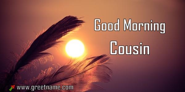 3d Wallpaper Name Rahul Good Morning Cousin Sunrise Greet Name