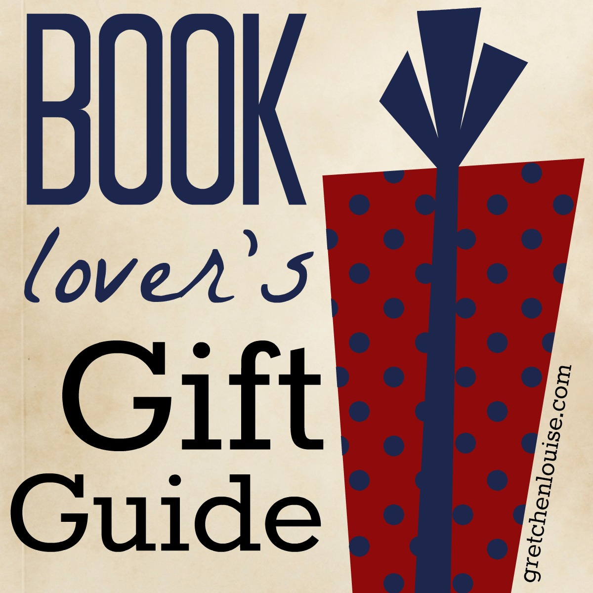 Book Lover Gift A Book Lover 39s Gift Guide Gretchen Louise