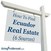 How To Find Ecuador Real Estate (6 Sources)