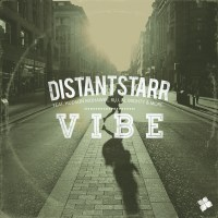 DistantStarr's VIBE LP out now ft Blu, Kissey, Hud Mo, Jay Scarlett