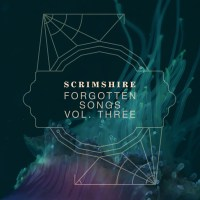 Exclusive Preview: Scrimshire's Forgotten Songs, Vol III
