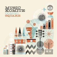 Fresh: Music Komite - Congo Square