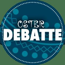 Oster Debatte