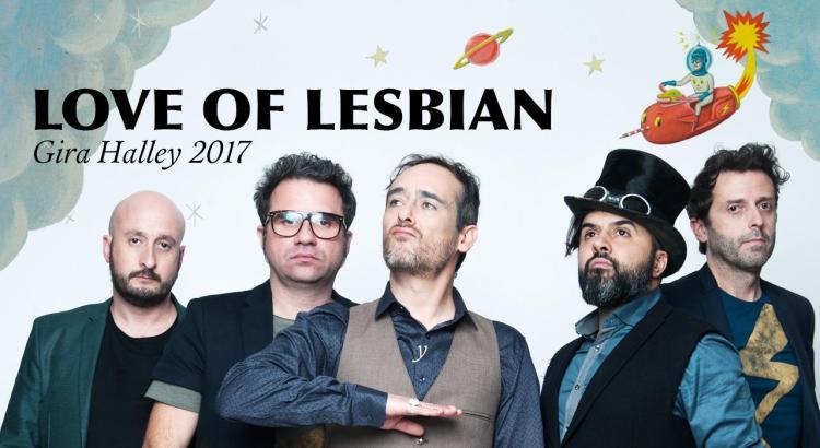 Love of lesbian 2017