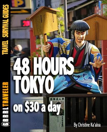 48 hours tokyo japan, tokyo under $30/day, budget travel tokyo, budget tips tokyo, tokyo attractions, travel tips tokyo, travel tokyo on a shoestring budget