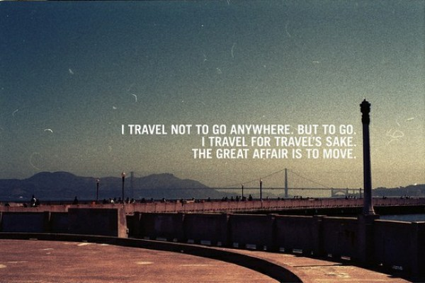 travel quotes, travel inspiration, I travel to move quote, inspirational