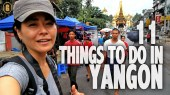 THings to do Yangon