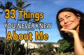 things you never knew about, 33 Things you never knew about me, about me