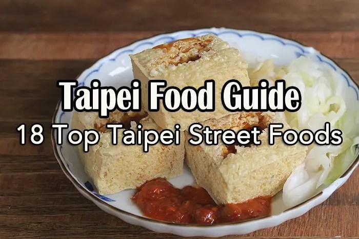 Taipei Food Guide, Top Taipei Street Foods
