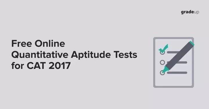 Free Online Mock Tests to Practice CAT 2017 Quantitative Aptitude