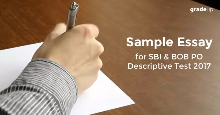 Essay Writing Example for Descriptive Paper in SBI PO Mains 2017- II