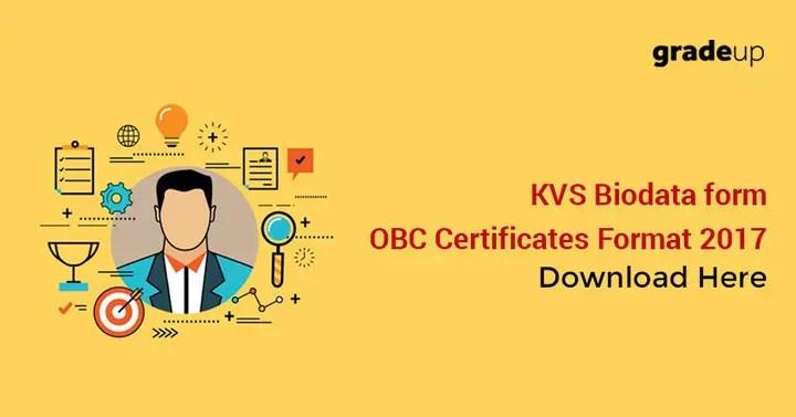KVS Biodata form/OBC Certificates Format 2017 \u2013 Download Here