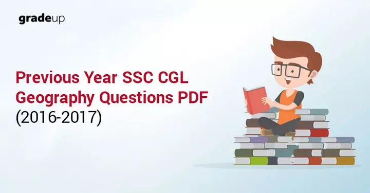 200+ Geography Questions Asked in SSC CGL 2016-2017 (Hindi/English