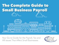 The Complete Guide to Small Business Payroll - FINAL 1 ...