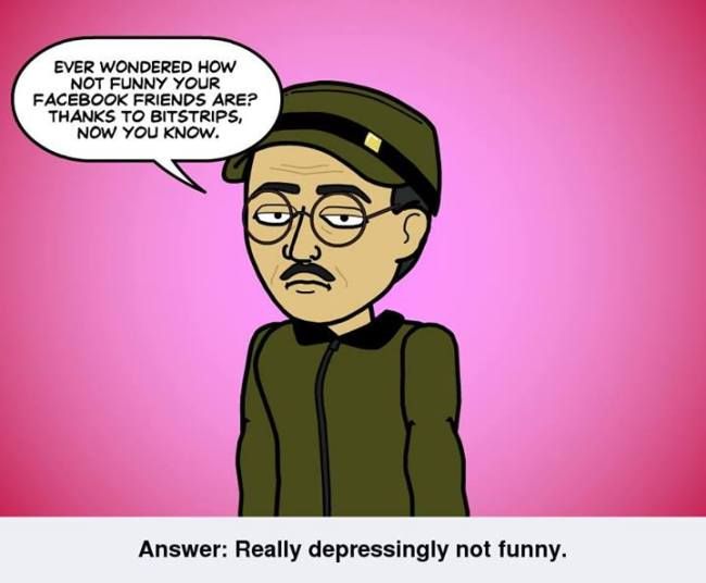 Bitstrips makes annoying Comics on Facebook and Smartphones that are already as irritating as Farmville.