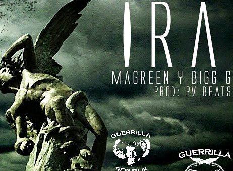 MaGreen y Bigg G  – Ira ( 5°nivel ) de Guerrilla Republik Brasil / Guerrilla Republik Espana