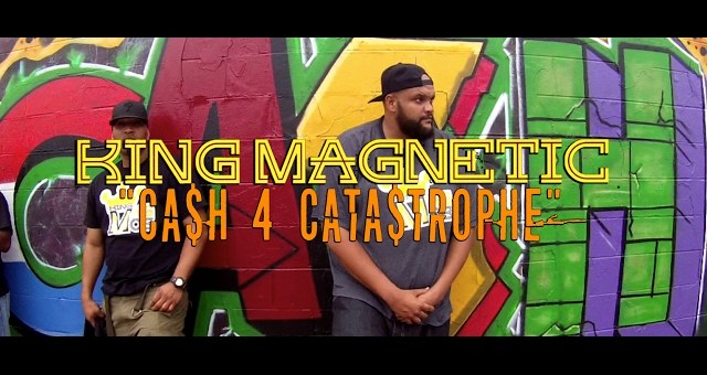 """King Magnetic – """"Cash 4 Catastrophe"""" Music Video [HD]"""