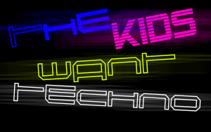 rp_the_kids_want_techno_by_discotee-d370of9.jpg