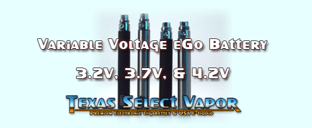 Variable Voltage EGO – Texas Select Vapor