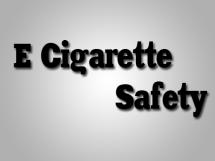 e cigarette safety