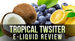 eVo – Tropical Twister E-Liquid Review