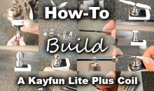 How-To Build A Kayfun Lite Plus Coil