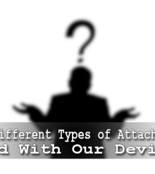 The Different Types of Attachments Used With Our Devices