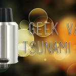 Geek Vape Tsunami RDA Review