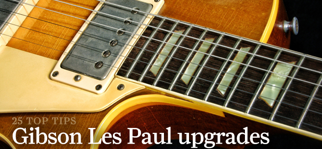 25 essential Gibson Les Paul mods and upgrades - Guitar All