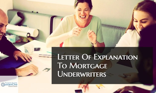 How To Write Letter Of Explanation To Mortgage Underwriters