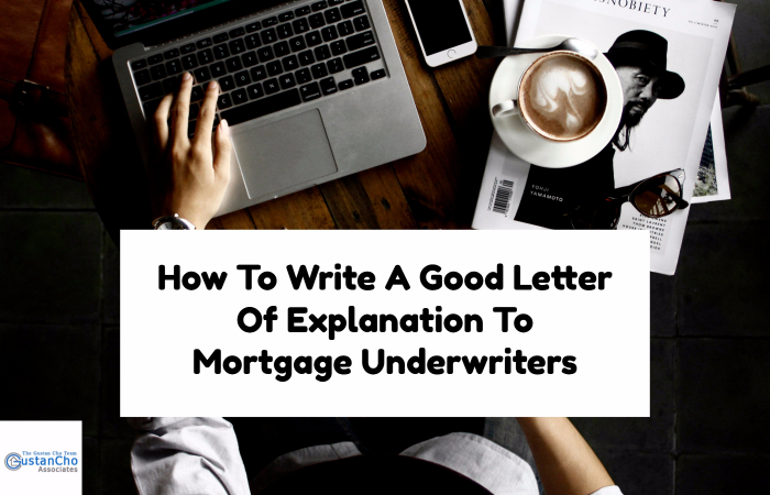 How To Write A Good Letter Of Explanation To My Lender