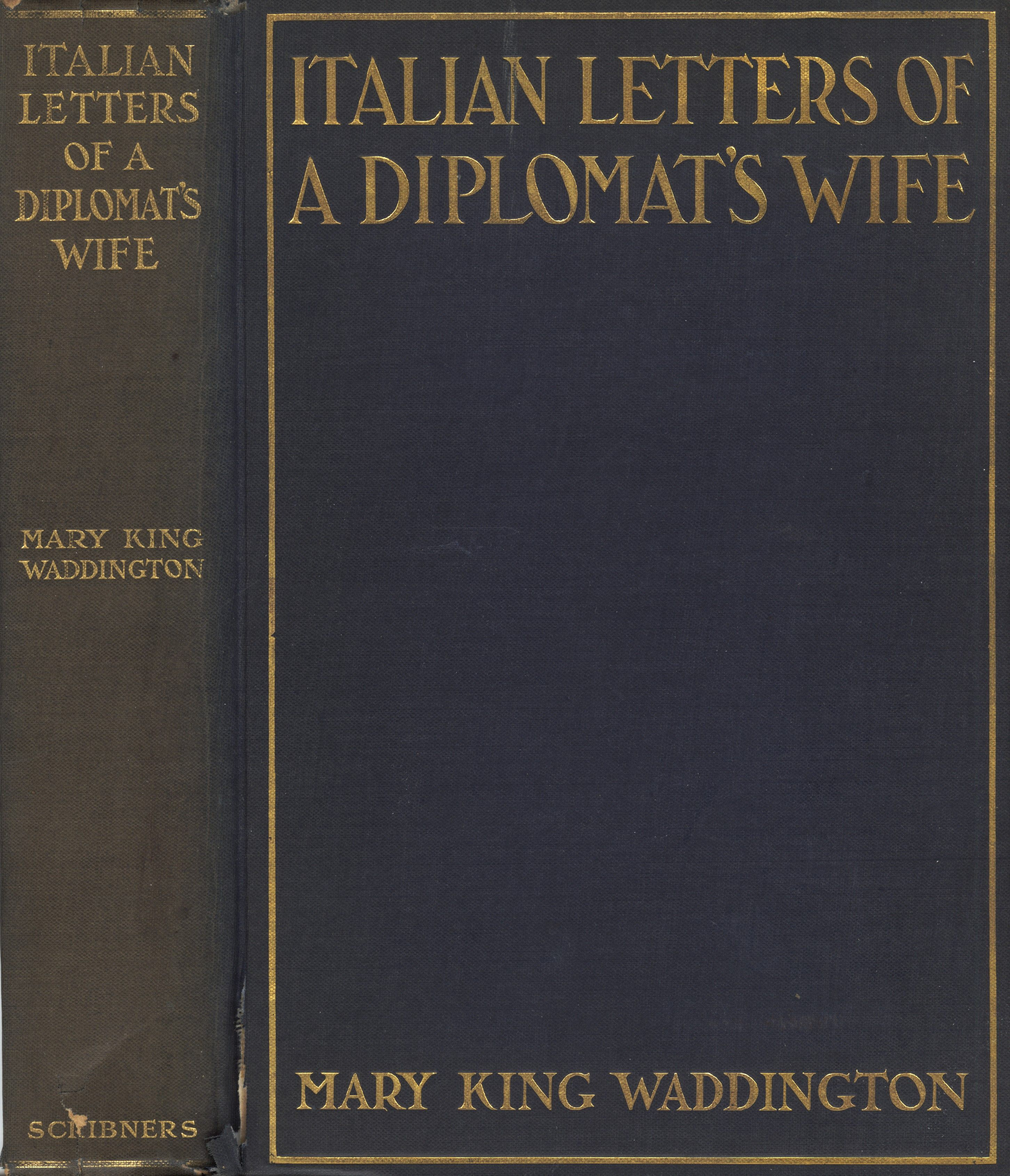 The Project Gutenberg Ebook Of Italian Letters Of A Diplomat S Life By Mary Alsop King Waddington