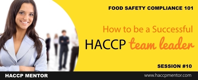 How to be a Successful HACCP Team Leader - HACCP Mentor