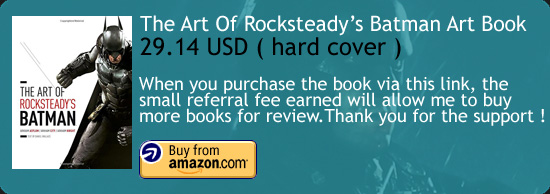The Art Of Rocksteady's Batman Amazon Buy Link