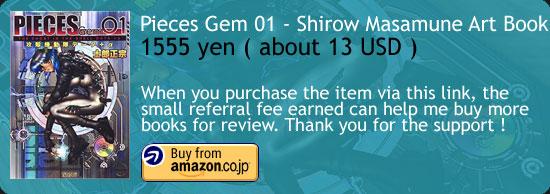 Pieces Gem 01 - Masamune Shirow Amazon Buy Link