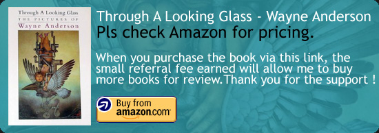 Through A Looking Glass - The Pictures of Wayne Anderson Art Book Amazon Buy Link