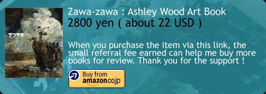 Zawa-zawa : Ashley Wood Art Book Amazon Buy Link