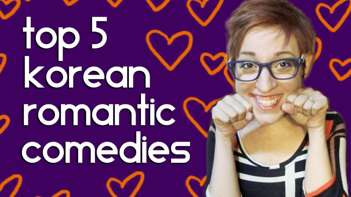 Korean Romantic Comedy dramas