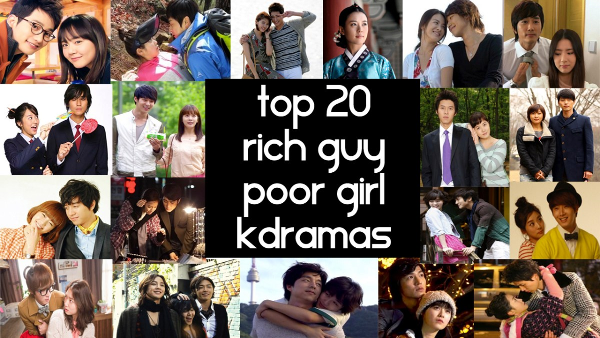 Top 20 Rich Guy Poor Girl Korean Dramas